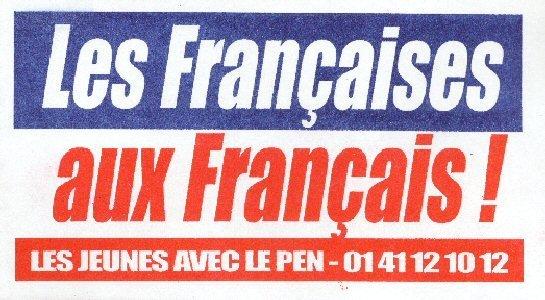 Quand le FNJ déclarait les femmes françaises chasse gardée